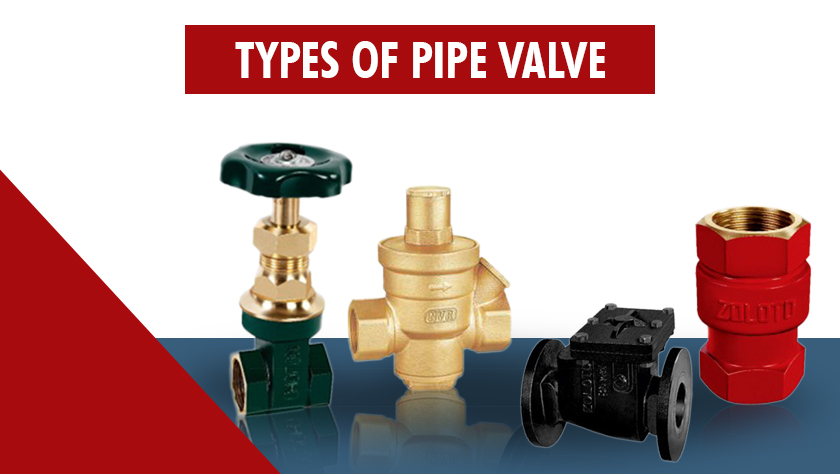 Types of Pipe valve-blog